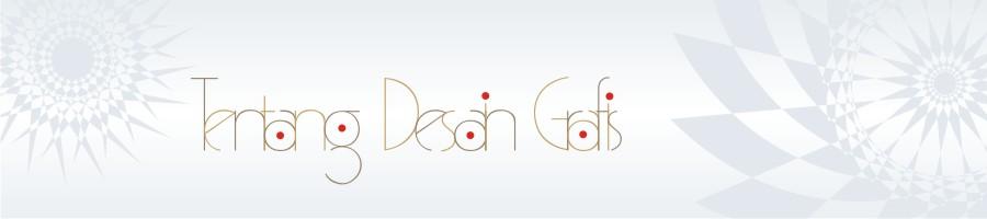 Tentang Desain Grafis