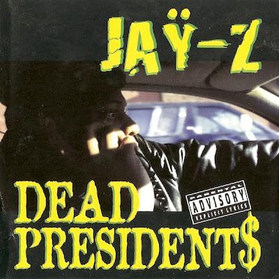 Jay-Z – Dead Presidents (1996) (CDS) (320 kbps)