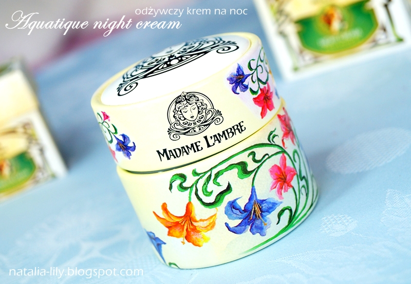 http://natalia-lily.blogspot.com/2014/02/madame-lambre-aquatique-night-cream.html