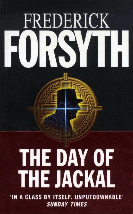 The day of the jackal / Frederick Forsyth