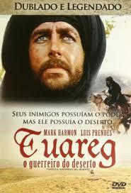 Filme Tuareg o Guerreiro do Deserto   Dublado