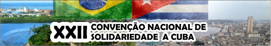 CONVENÇÃO NACIONAL DE SOLIDARIEDADE A CUBA