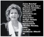 Ivone Boechat-Mensagens, Frases e Poesias