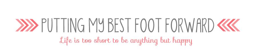 Putting My Best Foot Forward