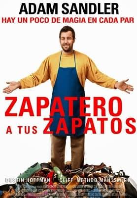 Zapatero a tus zapatos [Latino][Pelicula]