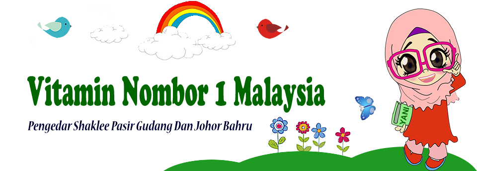 Vitamin No 1 Malaysia - Pengedar Shaklee Pasir Gudang,CIQ Jdt dan Bandar Enstek,N9