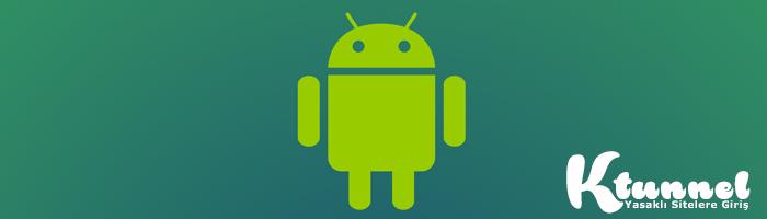 Android Yasakli Sitelere Giris