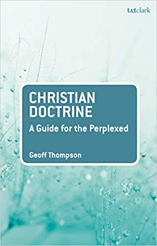 Christian Doctrine: A Guide for the Perplexed (2020)