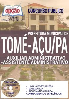 Concurso Prefeitura de Tomé-Açu PA 2016 AUXILIAR DE SERVIÇOS GERAIS Edição: Agosto/2016