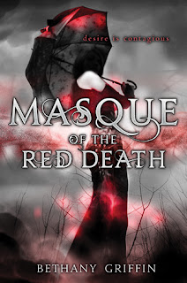 Masque of the Red Death by Bethany Griffin, HarperTeen, Harper, Poe, YA, gothic, dystopian, steampunk