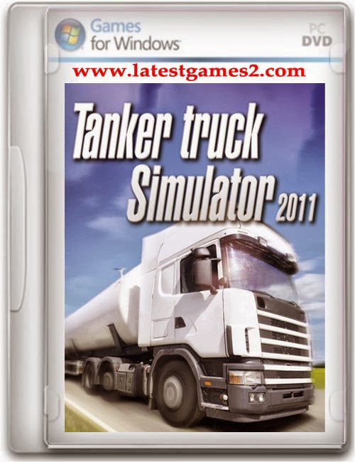 Download Free Game Tanker Truck Simulator 2011 Reloaded - PC Game