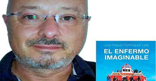 """ENTREVISTA SOBRE MI LIBRO """"EL ENFERMO IMAGINABLE"""""""