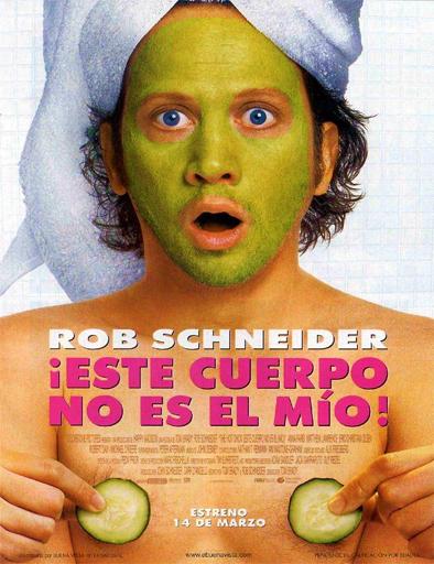Ver Este cuerpo no es mío (The Hot Chick) (2002) Online