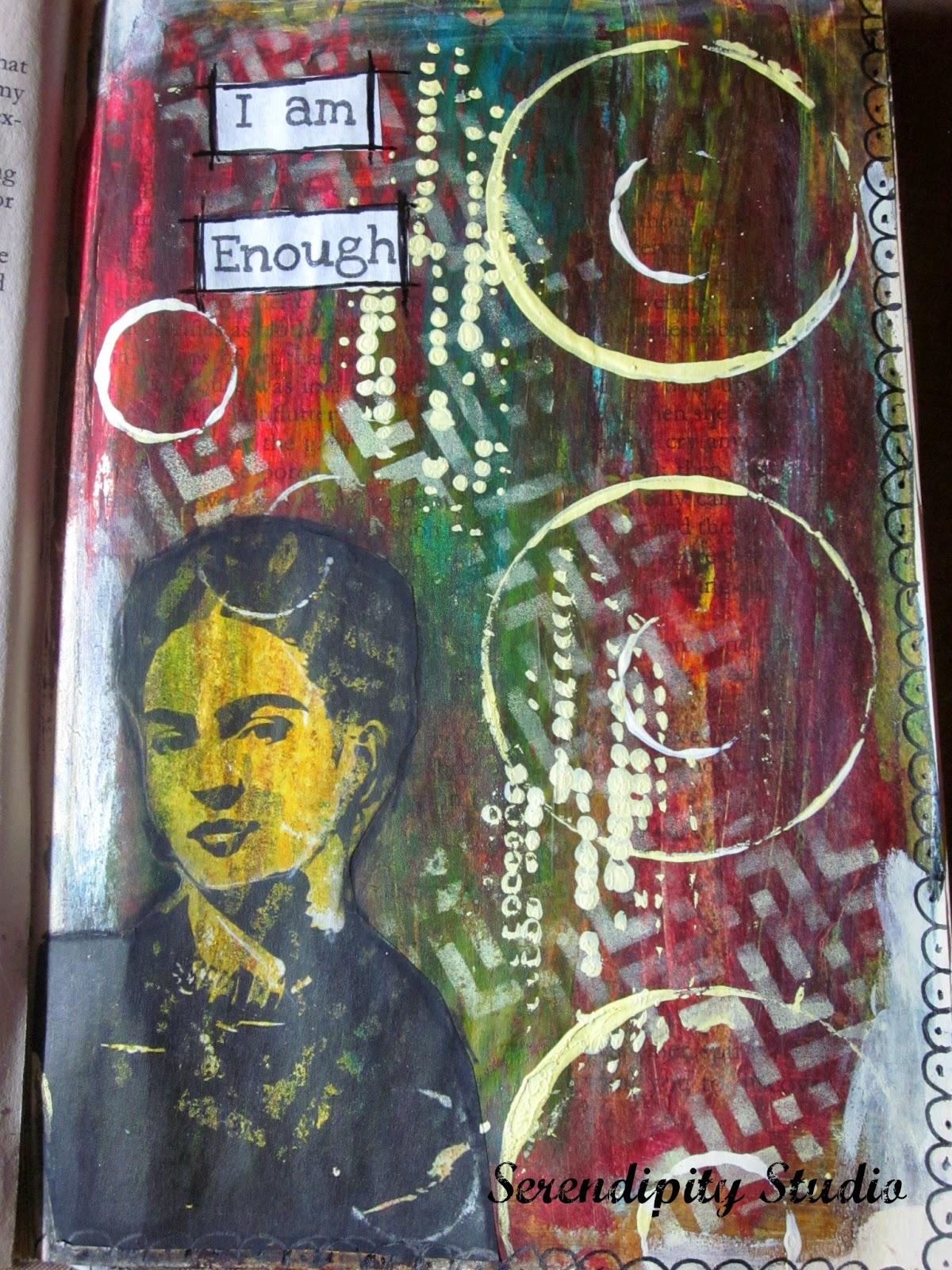 I am enough, Frida Kahlo, Art journal page, Serendipity Studio