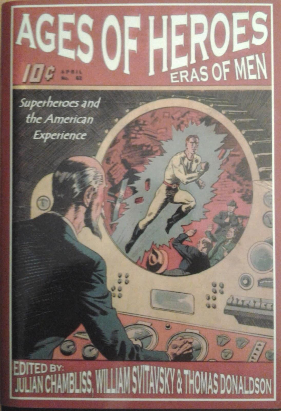 Ages of Heroes, Eras of Men eds. Julian C. Chambliss, Thomas Donaldson, William Svitavsky.  Cambridge Scholars Publishing