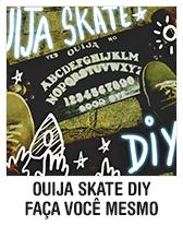Ouija Skate DIY - Faça você mesmo