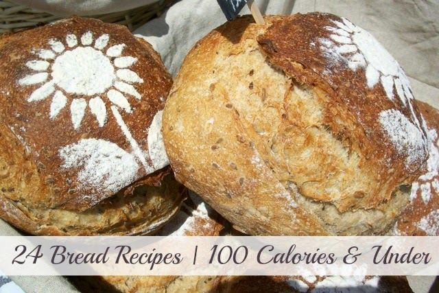 24 Bread Recipes 100 Calories Or Less | Becky Cooks Lightly #lowcaloriebread