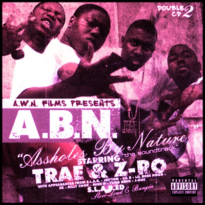 Trae_And_Z-Ro-Assholes_By_Nature_(S.L.A.B.ED)-2003-RAGEMP3