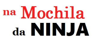 Na Mochila da Ninja