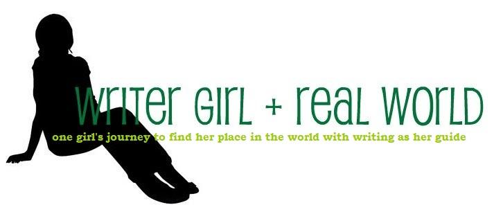 Writer Girl + Real World