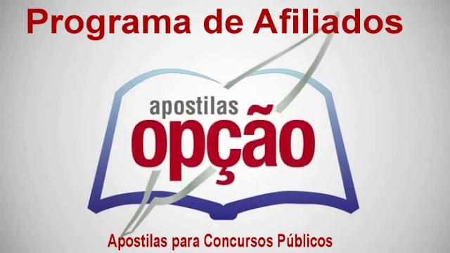 Apostilas Opção- Programa de Afiliados sobre Apostilas para Concursos Públicos