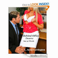 http://www.amazon.com/Behind-Office-Doors-Sex-Work-ebook/dp/B00AIBVN2U/ref=la_B0055STQL6_1_12?s=books&ie=UTF8&qid=1386363218&sr=1-12