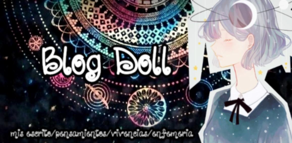 Blog Doll [Blog personal ,escritos,etc]