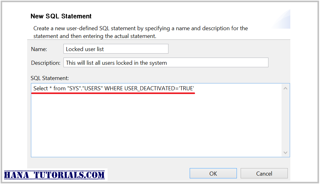 User defined custom SQL statement SAP HANA