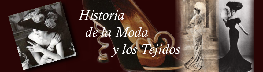 Historia de la Moda y los Tejidos