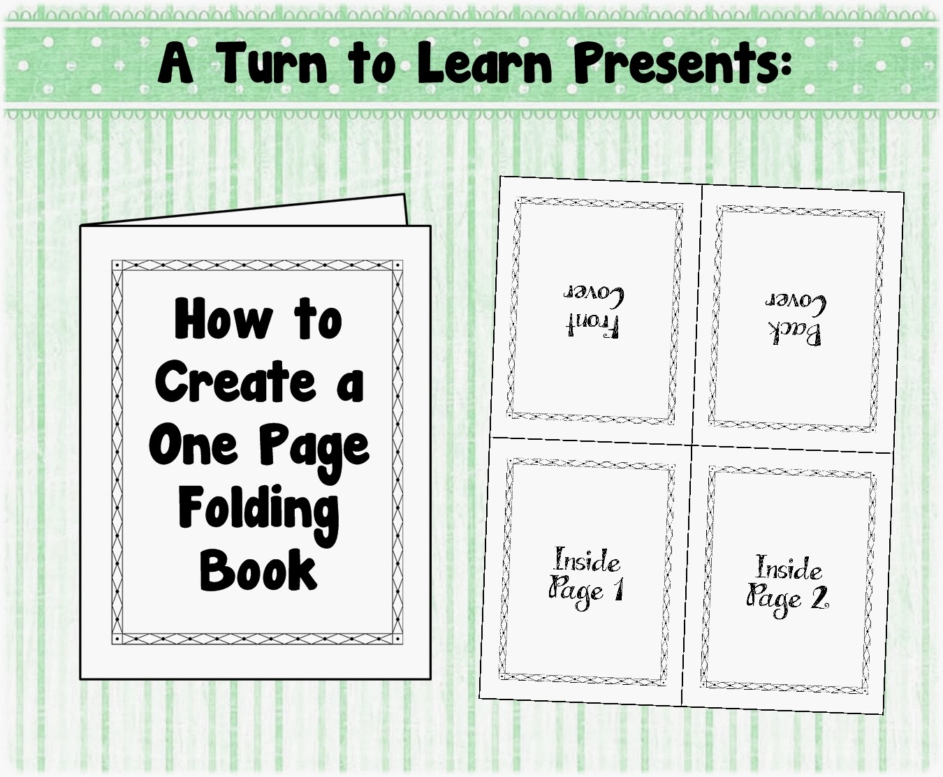 http://aturntolearn.blogspot.com/2014/02/how-to-make-one-page-folding-book.html