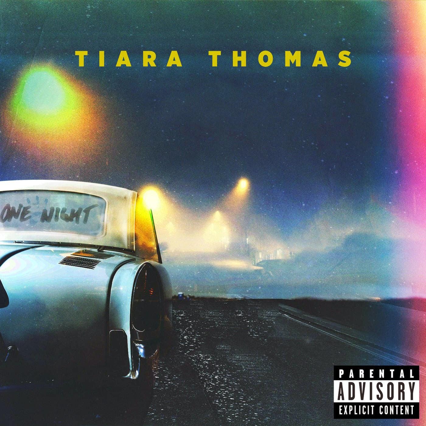 Tiara Thomas - One Night - Single Cover