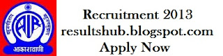 AAKASHWANI Recruitment 2013 2012
