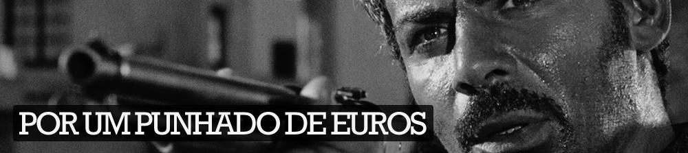 Por um punhado de euros
