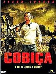 Filme Cobiça   Dublado