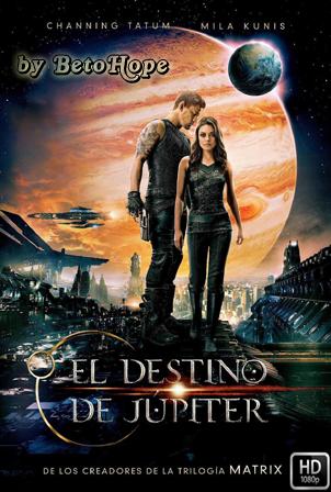 El Destino de Jupiter [1080p] [Latino-Ingles] [MEGA]