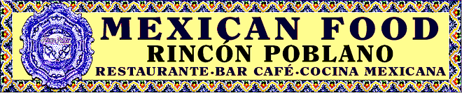 RINCON POBLANO RESTAURANT BAR CAFE-COCINA MEXICANA