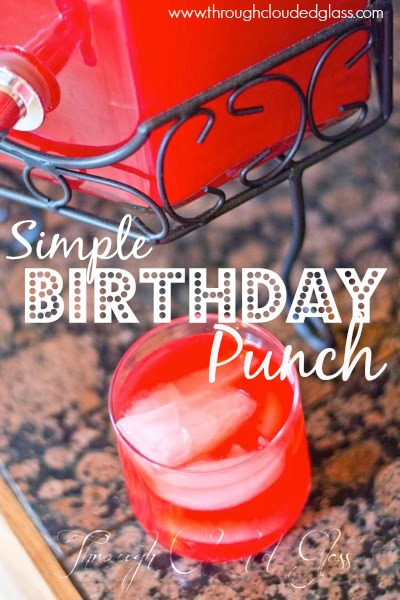 Simple Birthday Punch | Through Clouded Glass