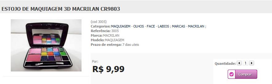 http://www.lindamargarida.com.br/ESTOJO-DE-MAQUIAGEM-3DMACRILAN-CR9803/prod-1883454/