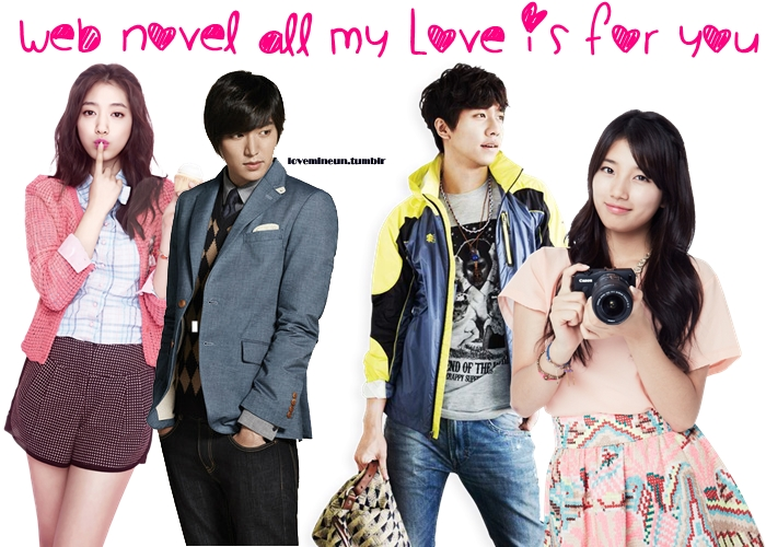 "Web Novel ""All My Love Is For You"" Part1"