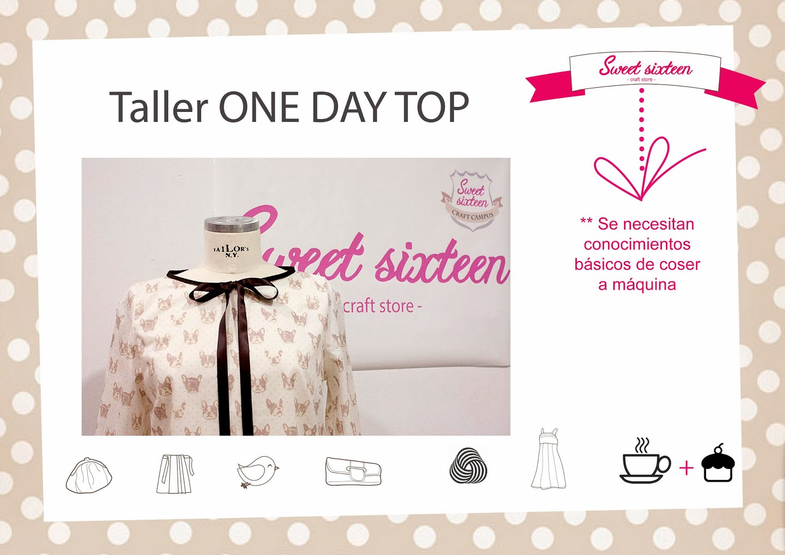 Taller monográfico ONE DAY TOP Sweet sixteen craft store