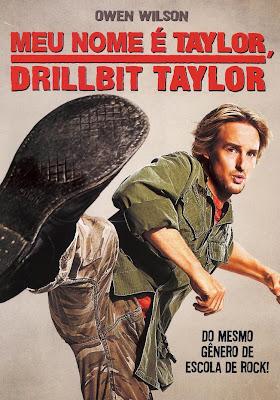 Baixar Filme Meu Nome é Taylor, Drillbit Taylor - Dublado