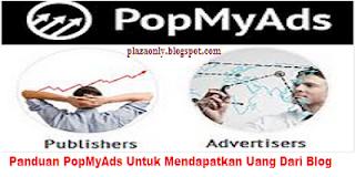 Panduan PopMyAds Untuk Mendapatkan Uang Dari Blog
