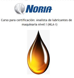 Curso Abierto para certificación: Analista de lubricantes de maquinaria nivel I (MLA-I)