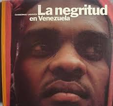 La Negritud en Venezuela