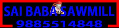 Sai Baba Sawmill Timber Depot Hyderabad Telangana Andhra Pradesh