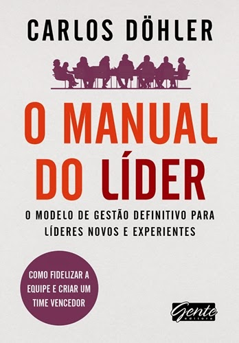 O manual do líder - Carlos Döhler