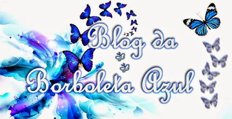 Blog da Borboleta Azul
