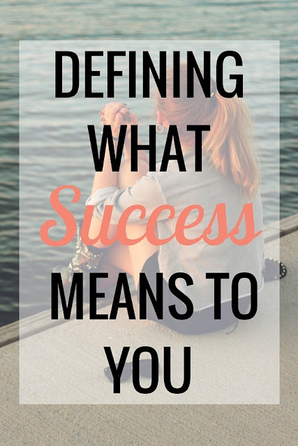 Defining What Success Means to You
