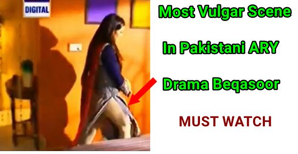 Most Volgure Scene in ARY Drama