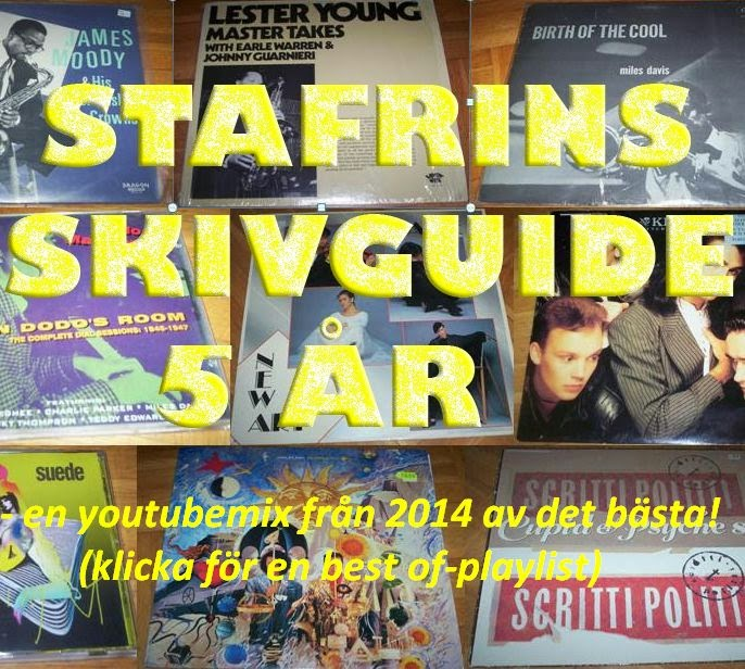 Stafrins Skivguides playlist - gjord 2014 för 5-årsjubileumet